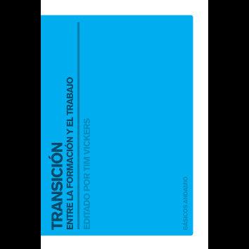 Transición entre la formación y el trabajo - (Tim Vickers)