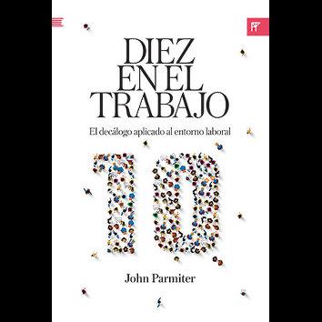 Diez en el trabajo - (John Parmiter)